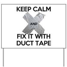 duct tape Yard Sign