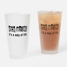 Kickboxing it is a way of life Drinking Glass