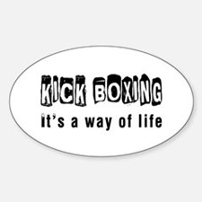 Kickboxing it is a way of life Decal