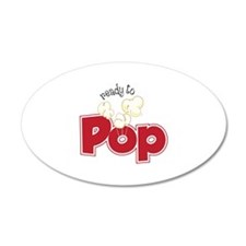 Ready To Pop Wall Decal