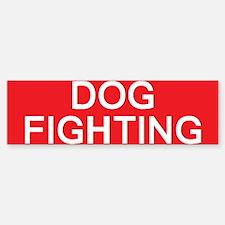 stop dog fighting Bumper Bumper Bumper Sticker