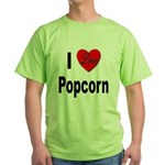 I Love Popcorn (Front) Green T-Shirt