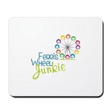 Ferris wheel Junkie Mousepad
