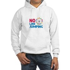 No Line Jumping Hoodie