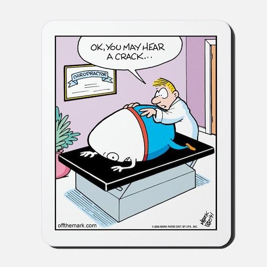 Egg visits Chiropractor Mousepad