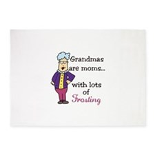 Grandmas are moms... Lots Of Frosting 5'x7'Area Ru