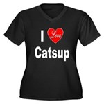 I Love Catsup (Front) Women's Plus Size V-Neck Dar