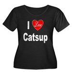 I Love Catsup (Front) Women's Plus Size Scoop Neck