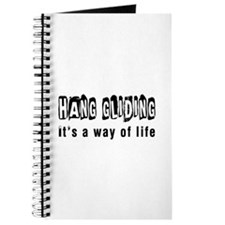 Hang Gliding it is a way of life Journal