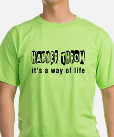 Hammer Throw it is a way of life T-Shirt