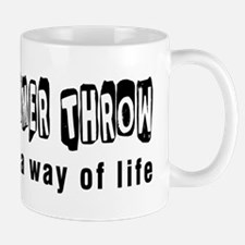 Hammer Throw it is a way of life Mug