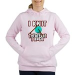 I Knit - Therefore I Rock Women's Hooded Sweatshir