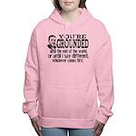 You're Grounded! Women's Hooded Sweatshirt