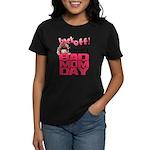 Bad Mom Day Women's Dark T-Shirt