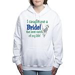 catch of my life.png Women's Hooded Sweatshirt