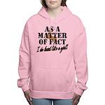Hunt Like A Girl Women's Hooded Sweatshirt
