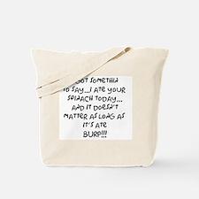 somethin to say Tote Bag