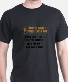 Stress Like Dog T-Shirt