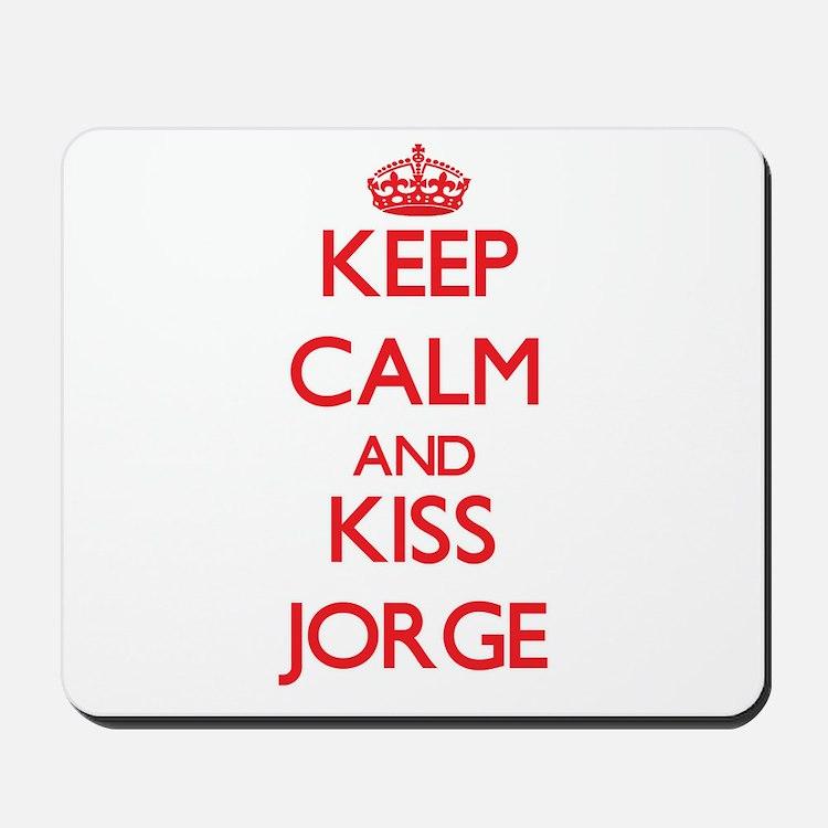 Keep Calm and Kiss Jorge Mousepad