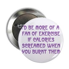 """Fan of Exercise 2.25"""" Button"""