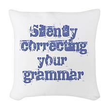 Your Grammar Woven Throw Pillow