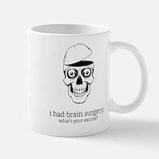 I Had Brain Surgery Mugs
