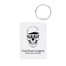 I Had Brain Surgery Keychains