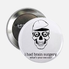 "I Had Brain Surgery 2.25"" Button"