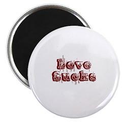 Love Sucks Magnet