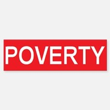 stop poverty Bumper Bumper Bumper Sticker