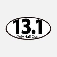 Half Marathon - Only Half Crazy Patches