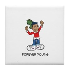 Forever Young Tile Coaster
