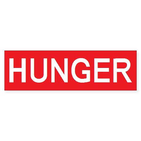 stop hunger Bumper Sticker