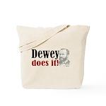 Dewey Does It! Tote Bag