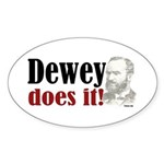 Dewey Does It! Oval Sticker