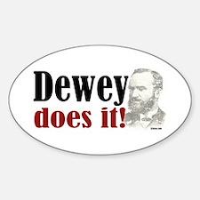 Dewey Does It! Oval Decal