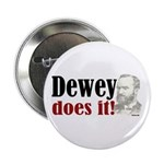 "Dewey Does It! 2.25"" Button (10 pack)"