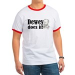 Dewey Does It! Ringer T