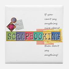 I love scrapbooking Tile Coaster