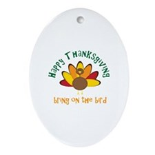Happy Thanksgiving! Ornament (Oval)