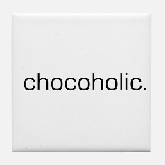 Chocoholic Tile Coaster