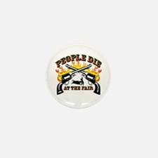 People Die At The Fair Mini Button (100 Pack)