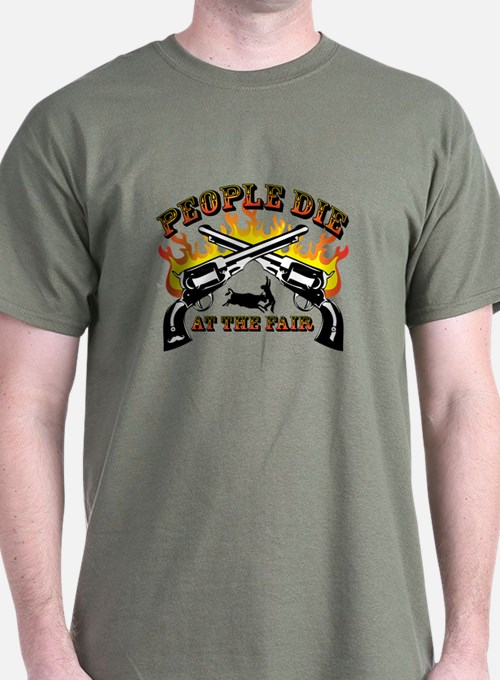 People Die At The Fair T-Shirt