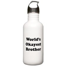 Worlds Okayest Brother Water Bottle