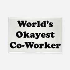 World's Okayest Worker Magnets