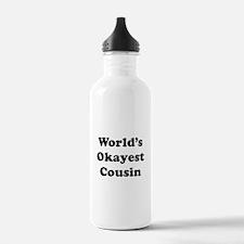 World's Okayest Cousin Water Bottle