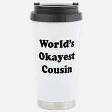 World's Okayest Cousin Travel Mug