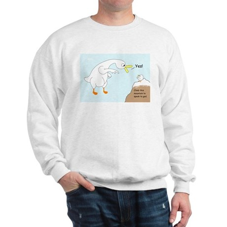 Talk to God Sweatshirt