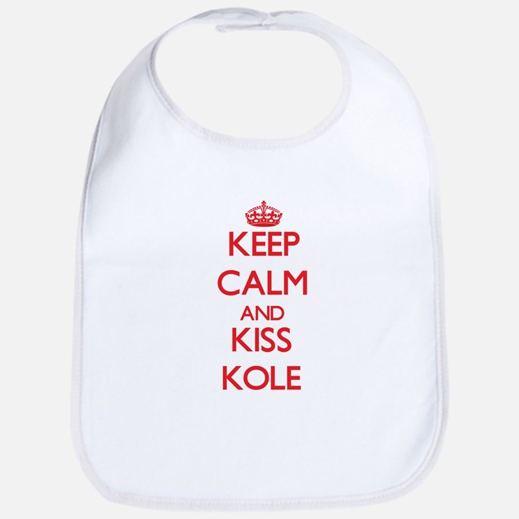 Keep Calm and Kiss Kole Bib