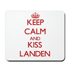 Keep Calm and Kiss Landen Mousepad